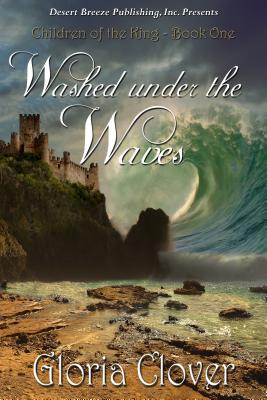 Washed Under the Waves - Clover, Gloria