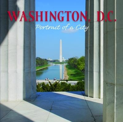 Washington, D.C.: Portrait of a City - Graphic Arts Publishing (Creator)