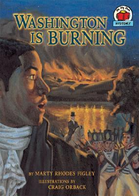 Washington Is Burning - Figley, Marty Rhodes
