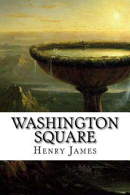 Washington Square - James, Henry