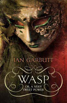 WASP: A Novel - Garbutt, Ian