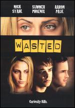 Wasted - Stephen Kay