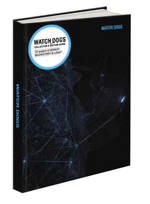 Watch Dogs Collector's Edition: Prima Official Game Guide - Prima Games, and Hodgson, David, Judge
