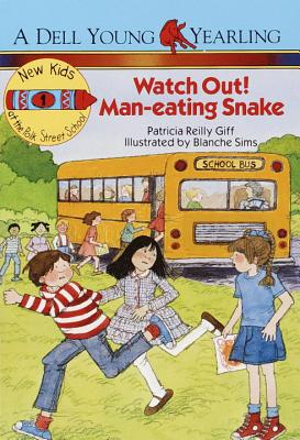 Watch Out! Man-Eating Snake! - Giff, Patricia Reilly