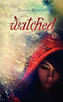 Watched - Richardson, Sharde