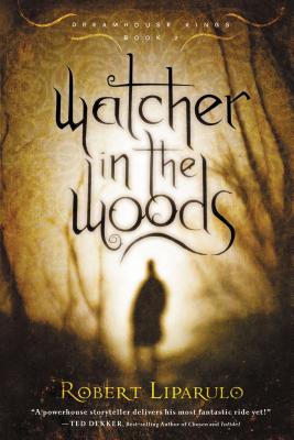 Watcher in the Woods - Liparulo, Robert