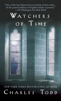 Watchers of Time: An Inspector Ian Rutledge Novel - Todd, Charles