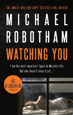 Watching You - Robotham, Michael