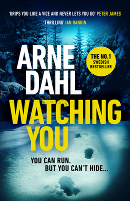 Watching You - Dahl, Arne, and Smith, Neil (Translated by)