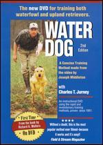 Water Dog: The New DVD for Training Both Waterfowl and Upland Retrievers