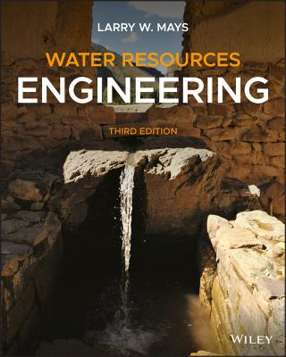 Water Resources Engineering - Mays, Larry W