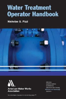 Water Treatment Operator Handbook - American Water Works Association