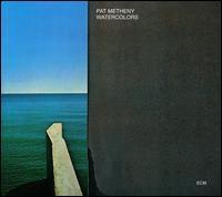 Watercolors - Pat Metheny