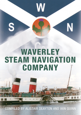 Waverley Steam Navigation Company - Deayton, Alistair, and Quinn, Iain