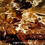 Waves of Erotasia