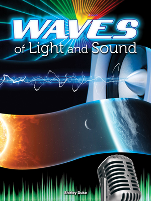 Waves of Light and Sound - Duke, Shirley Smith