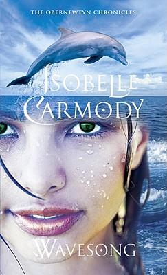 Wavesong - Carmody, Isobelle