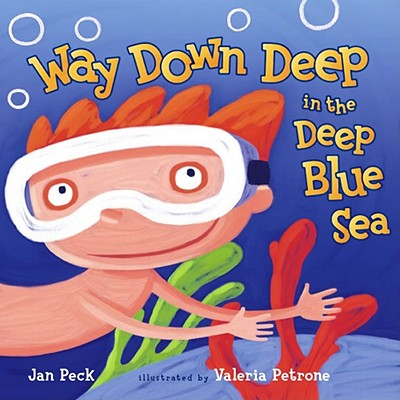 Way Down Deep in the Deep Blue Sea - Peck, Jan