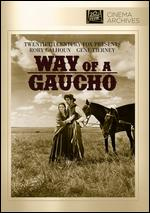 Way of a Gaucho - Jacques Tourneur