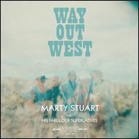 Way Out West [LP] - Marty Stuart & His Fabulous Superlatives