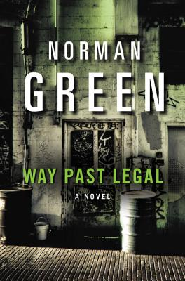 Way Past Legal - Green, Norman