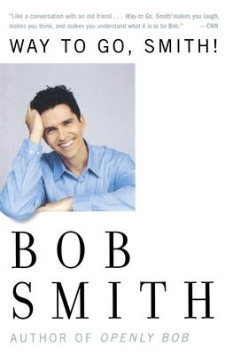 Way to Go, Smith - Smith, Bob