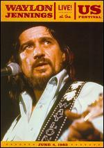 Waylon Jennings: Live! At the US Festival - June 4, 1983