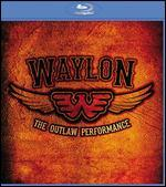Waylon Jennings: The Outlaw Performance