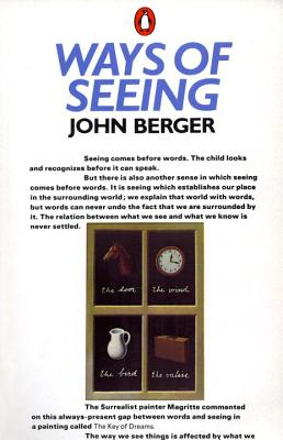 Ways of Seeing - Berger, John