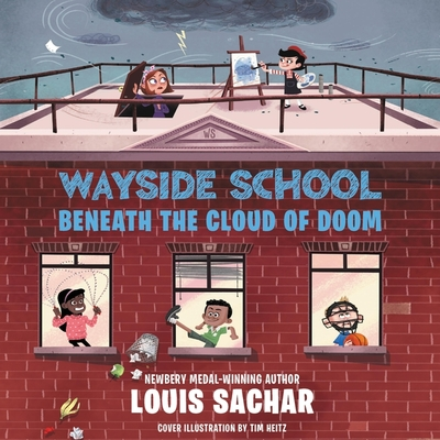 Wayside School Beneath the Cloud of Doom - Sachar, Louis (Read by)