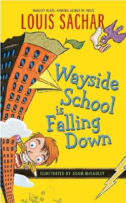 Wayside School Is Falling Down - Sachar, Louis, and Salmon