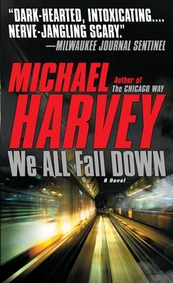 We All Fall Down - Harvey, Michael, Mr.