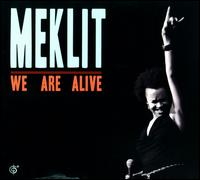 We Are Alive - Meklit Hadero
