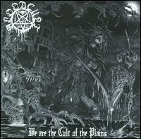 We Are the Cult of the Plains - Blood Cult