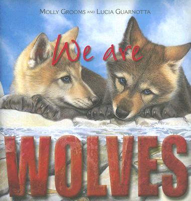 We Are Wolves - Grooms, Molly