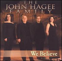 We Believe - The John Hagee Family