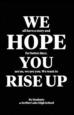 We Hope You Rise Up - Bowker, Marjie (Editor), and Ricks, Ingrid (Editor), and Zwaschka, David (Editor)