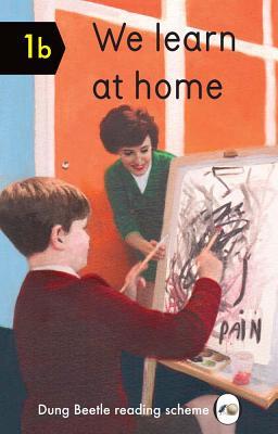 We Learn At Home: Dung Beetle Book 1b - Elia, Miriam, and Elia, Ezra