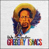 We Remember Gregory Isaacs - Various Artists