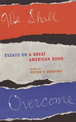 We Shall Overcome - Bobetsky, Victor V