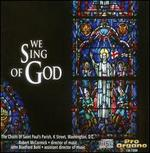 We Sing of God