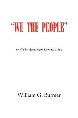 We the People - Burmer, William G