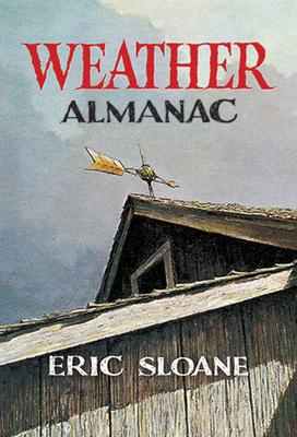 Weather Almanac - Sloane, Eric