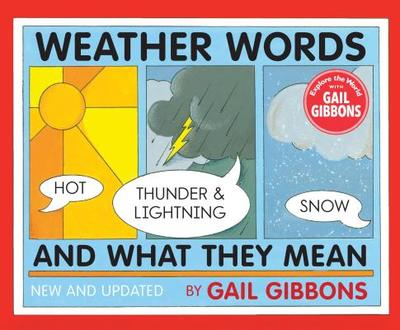 Weather Words and What They Mean - Gibbons, Gail