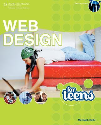 Web Design for Teens - Sethi, Maneesh Singh