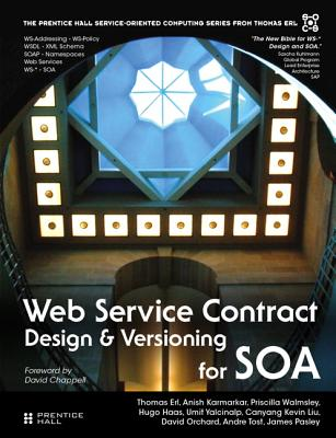 Web Service Contract Design and Versioning for SOA (paperback) - Erl, Thomas, and Karmarkar, Anish, and Walmsley, Priscilla