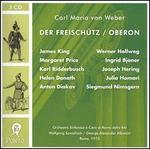 Weber: Der Freischütz / Oberon
