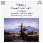 Weber: Piano Music, Vol. 5 - Overtures