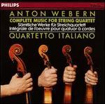 Webern: Complete Music for String Quartet