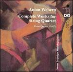 Webern: Complete Works for String Quartet